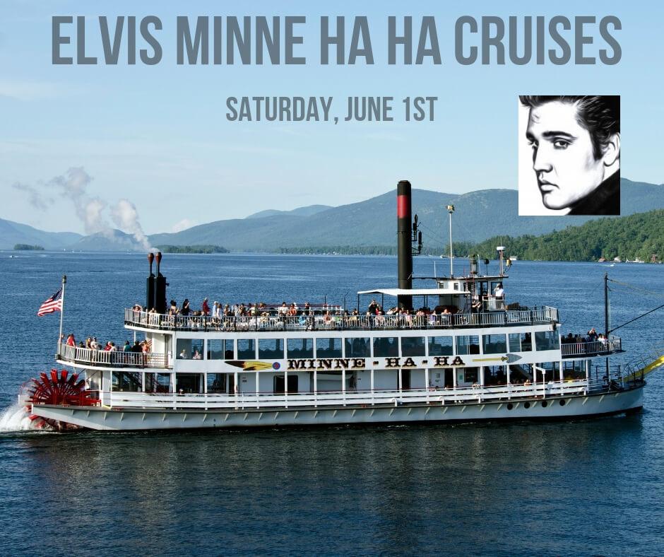 Elvis Minne Ha Ha Cruises